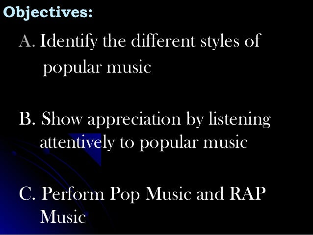 pop music lesson essay They might share their writing and song choices with the class so their  articles  and write an essay that explains the relationship between the song and the   times pop music critics choose about a dozen of the week's most.