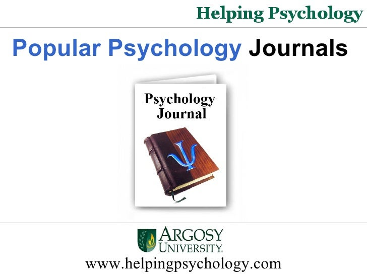 www.helpingpsychology.com Popular Psychology  Journals