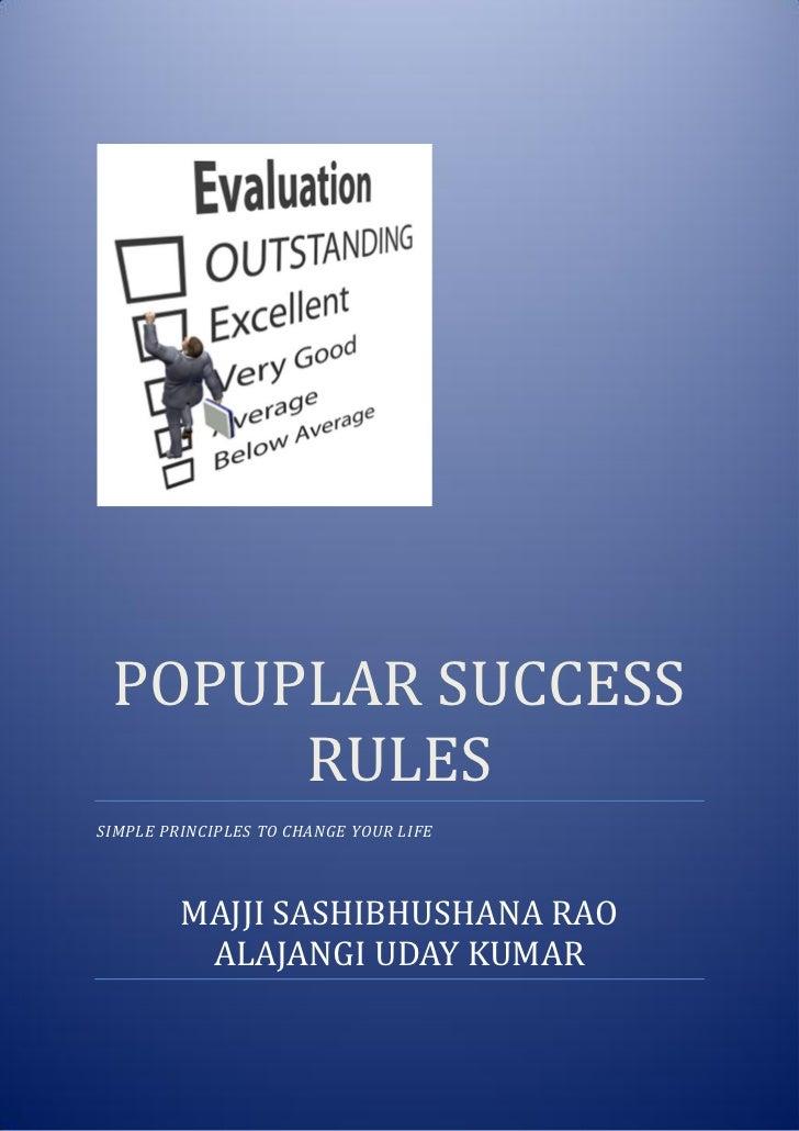 POPUPLAR SUCCESS      RULESSIMPLE PRINCIPLES TO CHANGE YOUR LIFE         MAJJI SASHIBHUSHANA RAO          ALAJANGI UDAY KU...