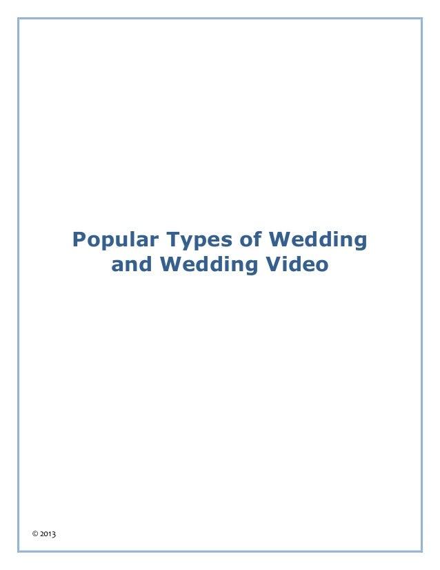 © 2013Popular Types of Weddingand Wedding Video
