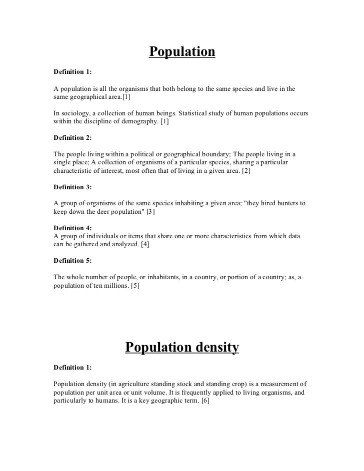 PopulationDefinition 1:A population is all the organisms that both belong to the same species and live in thesame geograph...
