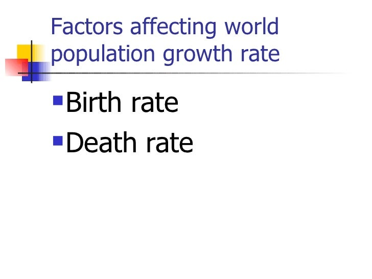 factors affecting world population growth