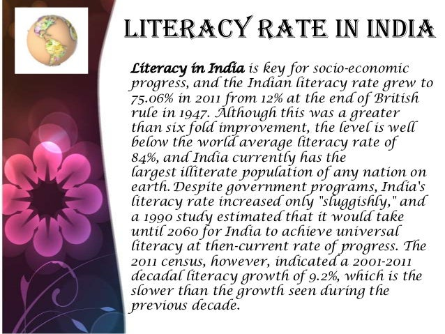 Literacy Rate In India Literacy in India is key for socio-economic progress, and the Indian literacy rate grew to 75.06% i...