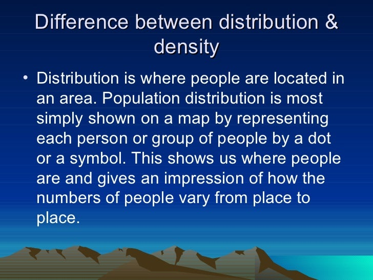 population density and distribution Thematic maps thematic maps are  population distribution 2010 population distribution 2000 population distribution  in addition to a population density.