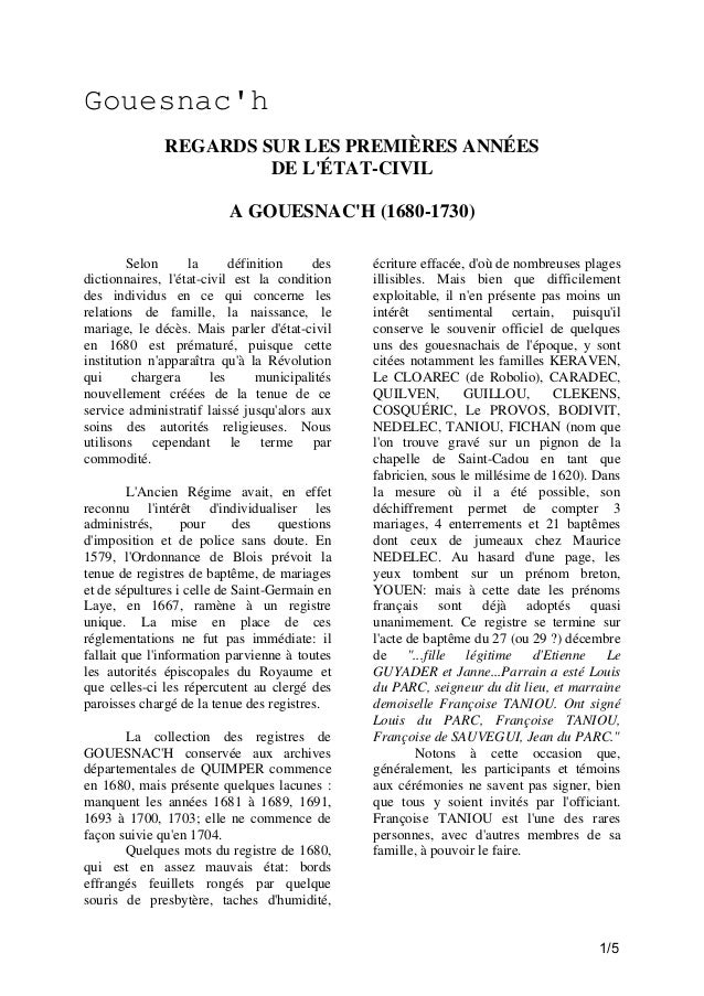 Gouesnac'h REGARDS SUR LES PREMIÈRES ANNÉES DE L'ÉTAT-CIVIL A GOUESNAC'H (1680-1730) Selon la définition des dictionnaires...