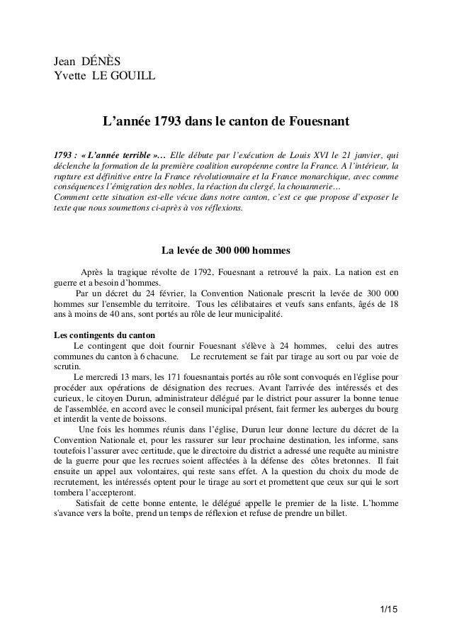 Jean DÉNÈS Yvette LE GOUILL  L'année 1793 dans le canton de Fouesnant 1793 : « L'année terrible »… Elle débute par l'exécu...