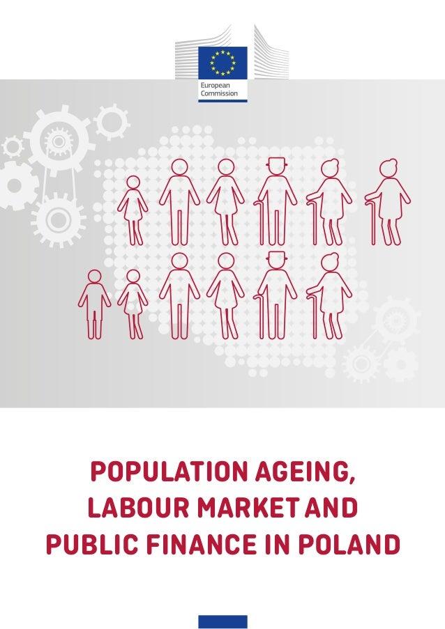 POPULATION AGEING, LABOUR MARKETAND PUBLIC FINANCE IN POLAND