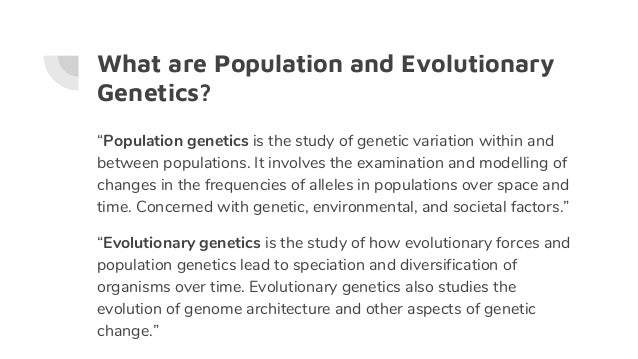 Population Genetics and Evolution