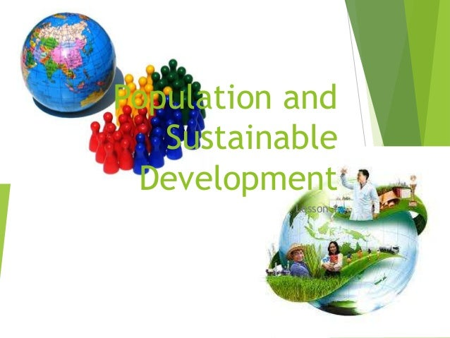 Population and Sustainable Development Lesson 1