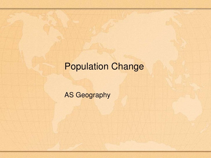 Population Change<br />AS Geography<br />