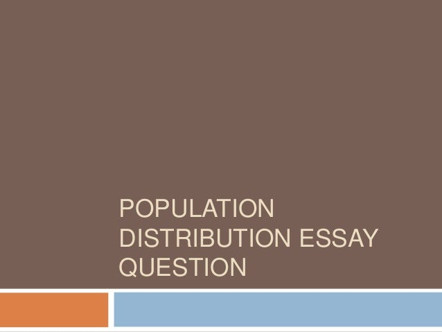 population distribution essay question level geography