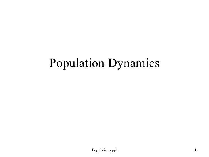 Population Dynamics Populations.ppt