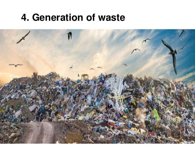 4. Generation of waste Ms Manisha