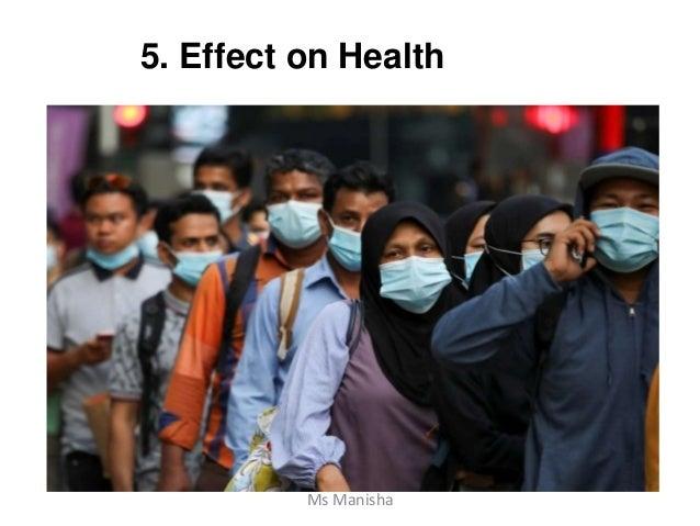 5. Effect on Health Ms Manisha