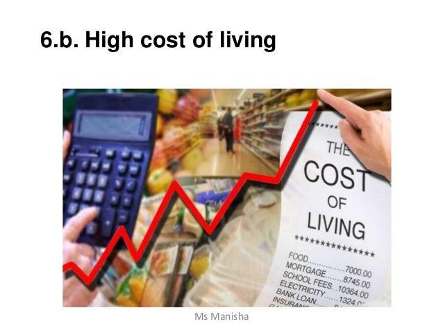 6.b. High cost of living Ms Manisha