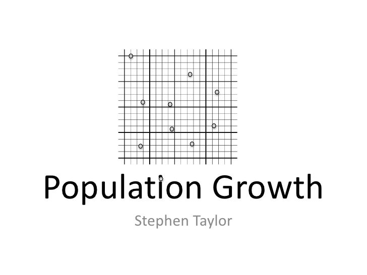 Populaon	  Growth	      Stephen	  Taylor