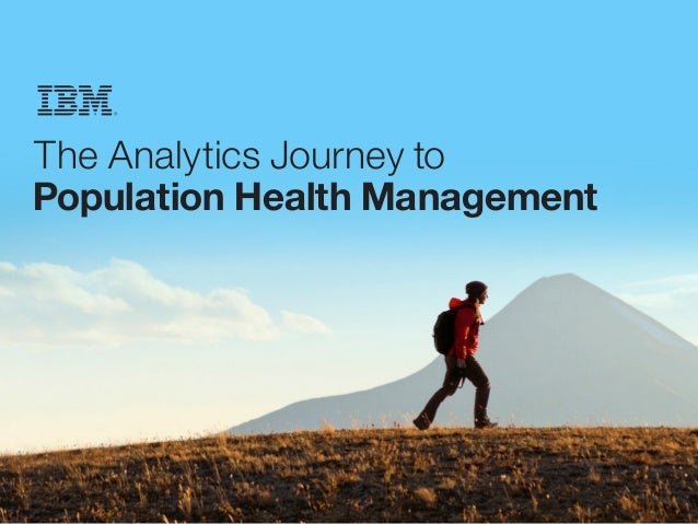 The Analytics Journey to Population Health Management