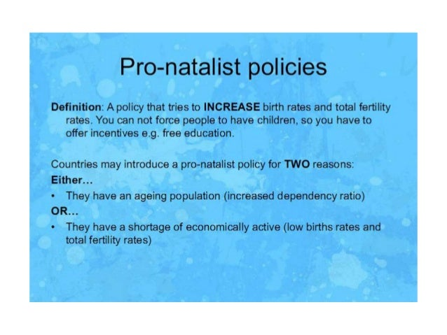 anti natalist policies bangladesh The objective of anti-natalist policy is to control the growth of a nation's population by imposing limits on childbirth what is anti-natalist policy a:.