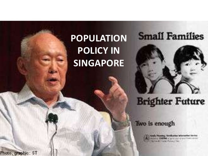 POPULATION  POLICY IN SINGAPORE