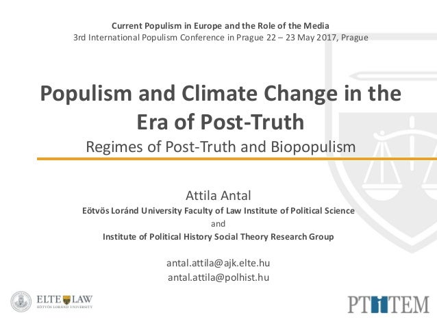 Current Populism in Europe and the Role of the Media 3rd International Populism Conference in Prague 22 – 23 May 2017, Pra...