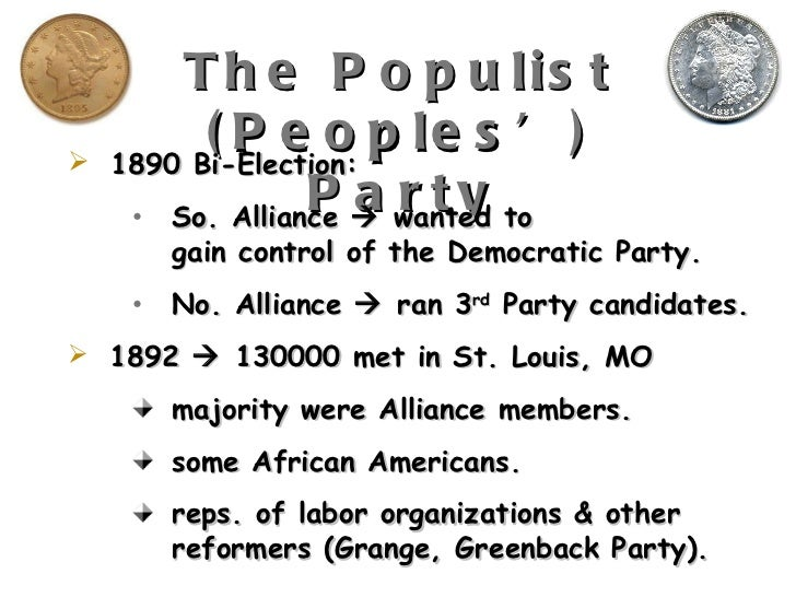 populist party platform of 1892 essay The rise (and fall) of the populist party  in 1892, farmer organizations and their leaders met in st louis and formed the people's party  platform that called.