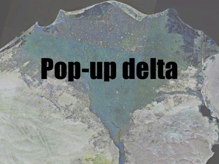 Pop-up delta<br />