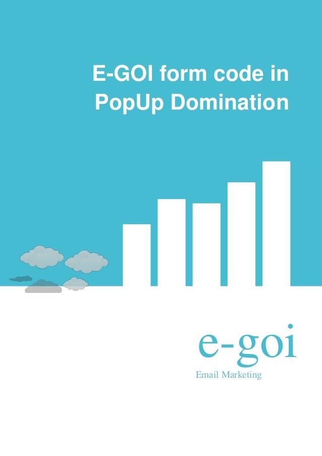 E-GOI form code inPopUp Domination         e-goi         Email Marketing