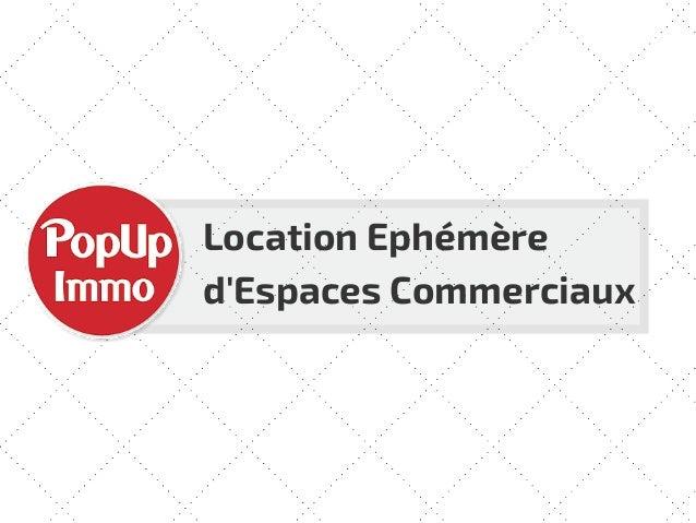 Location Ephémère d'Espaces Commerciaux