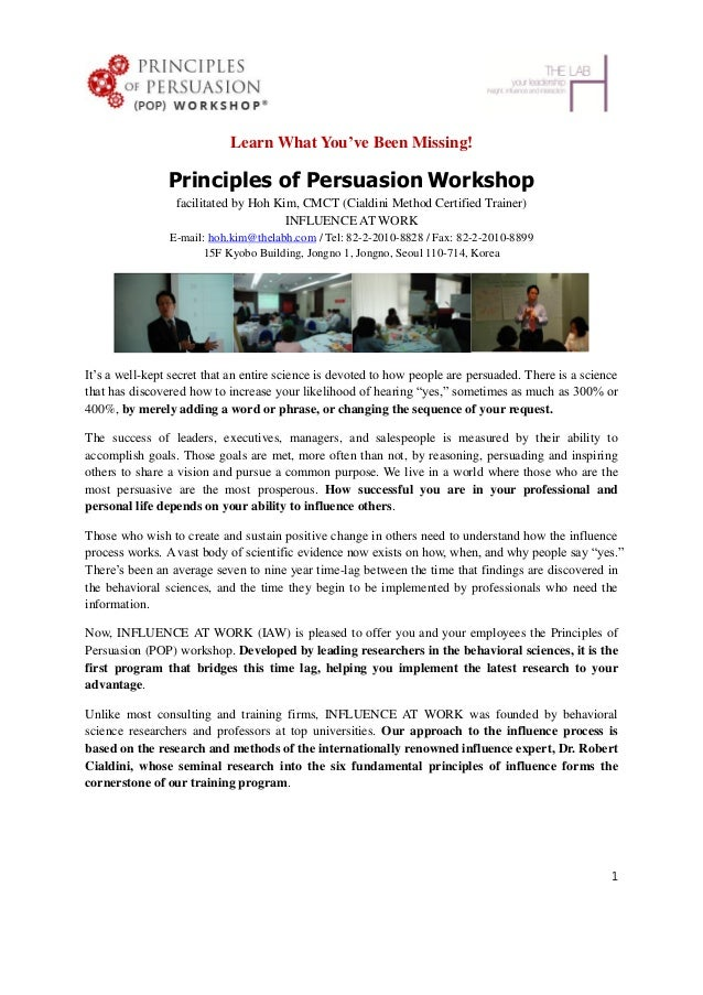Learn What You've Been Missing!                Principles of Persuasion Workshop                 facilitated by Hoh Kim, C...