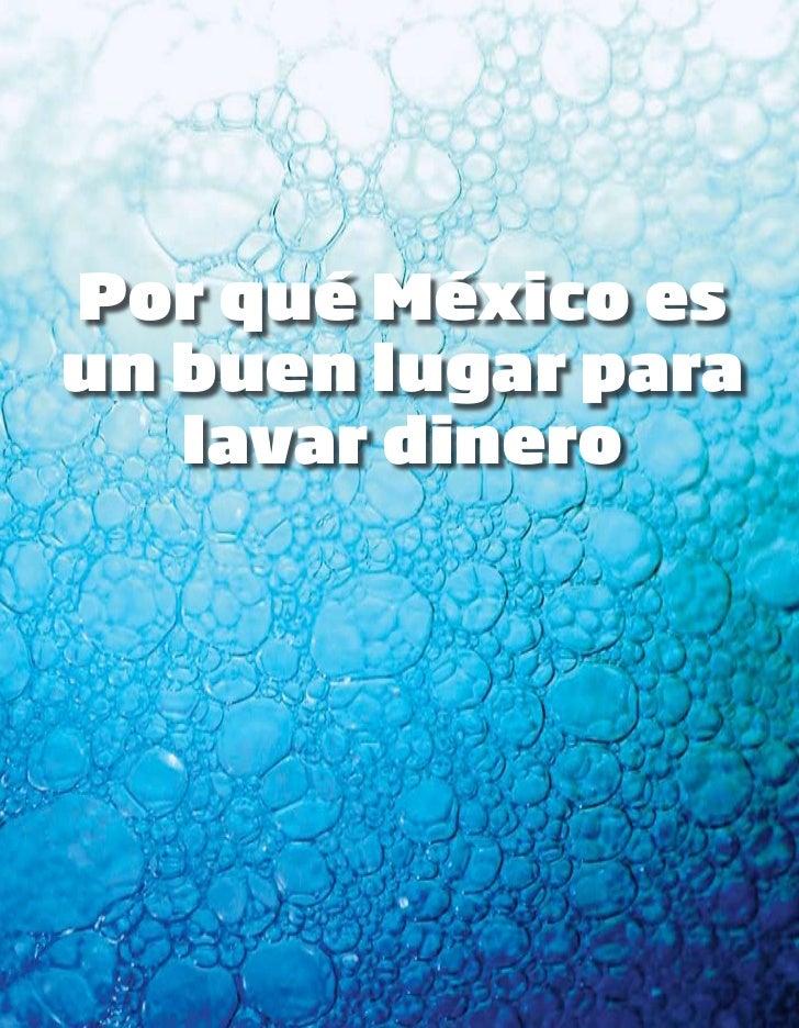 Por qué México esun buen lugar para   lavar dinero