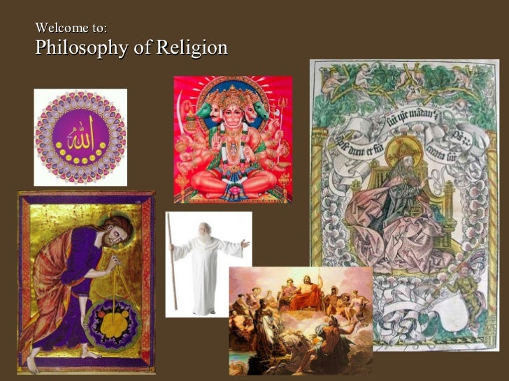 Welcome to:  Philosophy of Religion