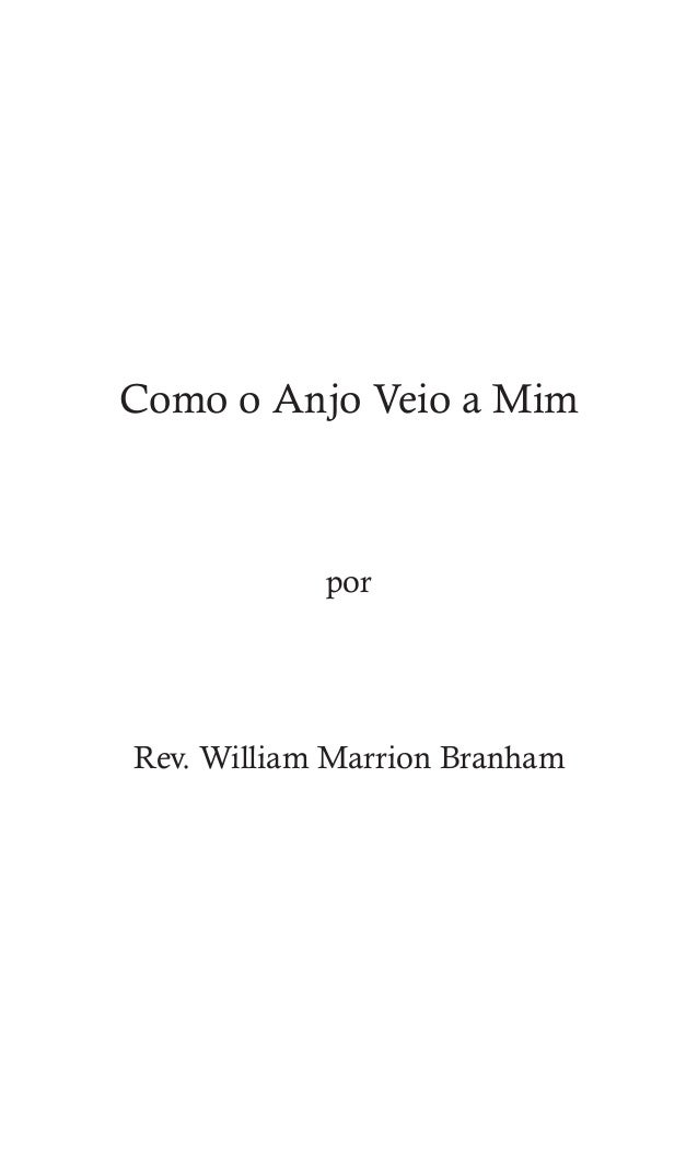 54 Como o Anjo Veio a Mim por Rev. William Marrion Branham