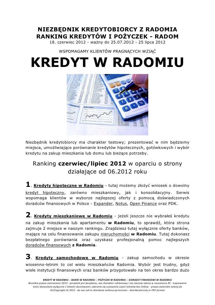 NIEZBĘDNIK KREDYTOBIORCY Z RADOMIA       RANKING KREDYTÓW I POŻYCZEK - RADOM                  18. czerwiec 2012 - ważny do...