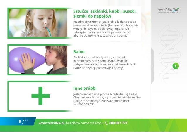8 11/ www.testDNA.pl, bezpłatny numer telefonu 800 007 771 Sztućce, szklanki, kubki, puszki, słomki do napojów Przedmioty ...