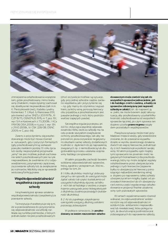 10   MAGAZYN ODZYSKAJ.INFO 2013 PRZYCZYNIANIE SIĘ A WSPÓŁWINA zmniejszenia odszkodowania wszędzie tam, gdzie poszkodowany ...