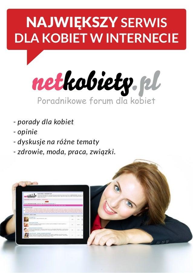 NAJWIĘKSZY SERWIS DLA KOBIET W INTERNECIE - porady dla kobiet - opinie - dyskusje na różne tematy - zdrowie, moda, praca, ...