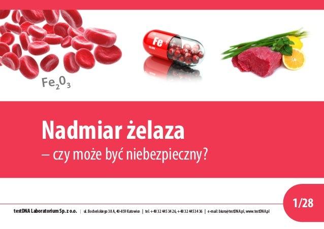 Fe2 03 testDNA Laboratorium Sp. z o.o. | ul. Bocheńskiego 38 A, 40-859 Katowice | tel. +48 32 445 34 26, +48 32 445 34 36 ...