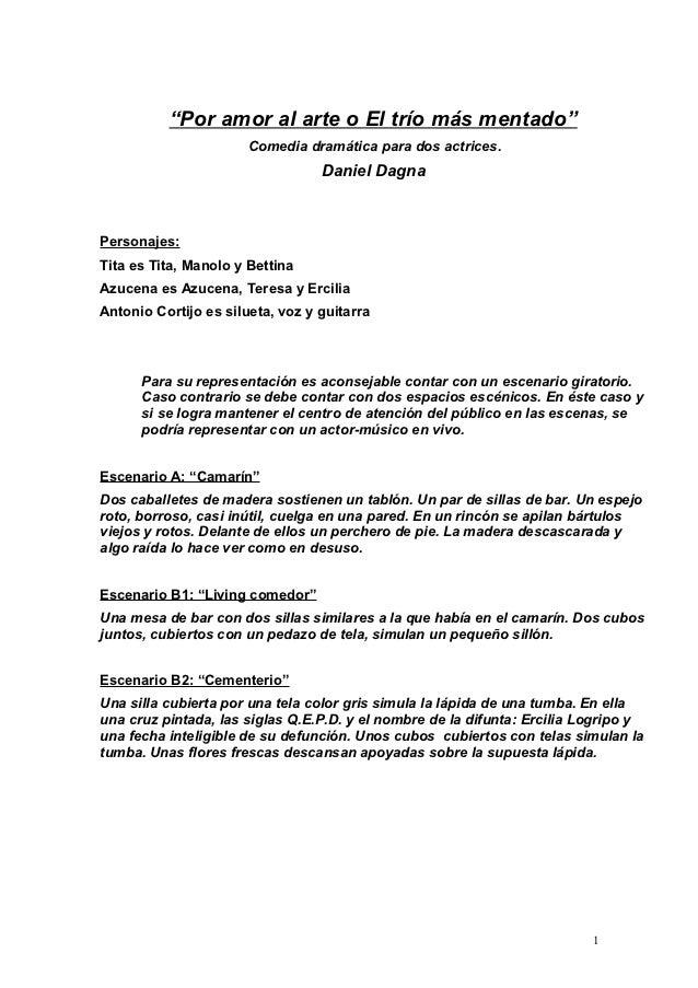 """""""Por amor al arte o El trío más mentado"""" Comedia dramática para ... 371c4695167"""