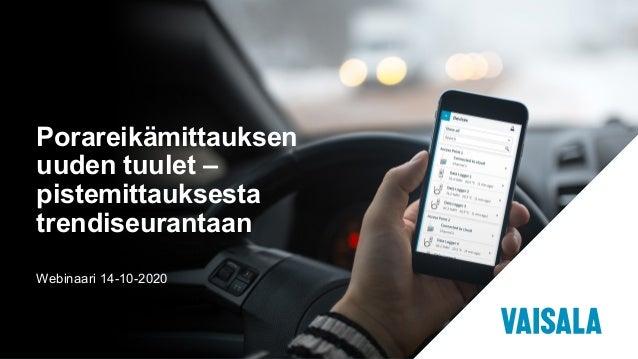 Porareikämittauksen uuden tuulet – pistemittauksesta trendiseurantaan Webinaari 14-10-2020