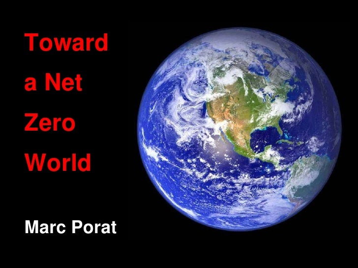 Toward a Net Zero World  Marc Porat