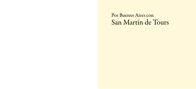 Por Buenos Aires con San Martín de Tours Slide 2