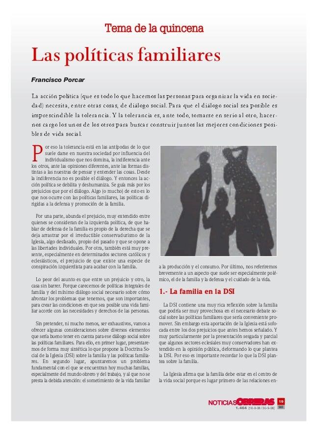 Tema de la quincena  Las políticas familiares Francisco Porcar  La acción política (que es todo lo que hacemos las persona...