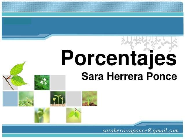 L/O/G/O Porcentajes Sara Herrera Ponce saraherreraponce@gmail.com
