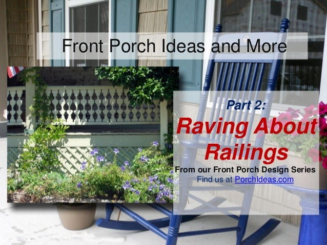Front Porch Ideas and MoreFront Porch Ideas and MoreFront Porch Ideas and More Porch Roof Designs Find us at PorchIdeas.co...