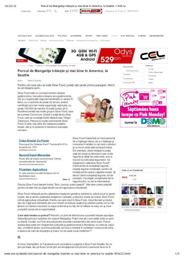 10/22/12                                   Porcul de Mangaliţa trăieşte şi mai bine în America, la Seattle > EVZ.ro       ...