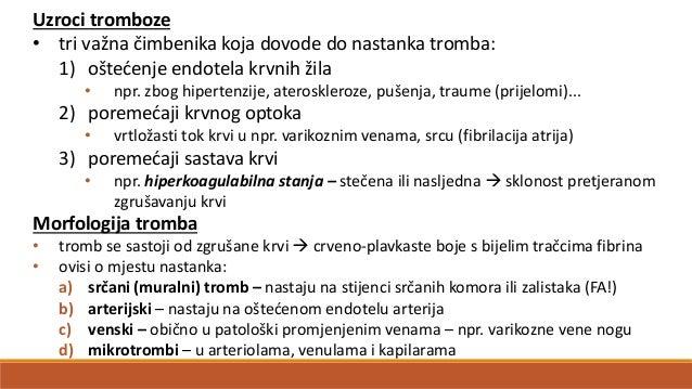 Ishod i kliničke posljedice tromboze • ako pacijent ne umre od tromboze, ishodi su sljedeći: 1) propagacija – progresivan ...