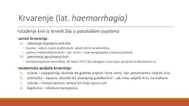 Krvarenje (lat. haemorrhagia) •izlaženje krvi iz krvnih žila u patološkim uvjetima •uzroci krvarenja: a) oštećenje stijenk...