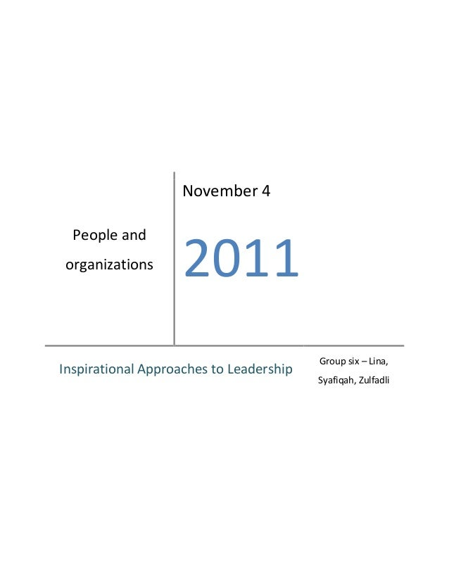 November 4  People andorganizations       2011                                         Group six – Lina,Inspirational Appr...
