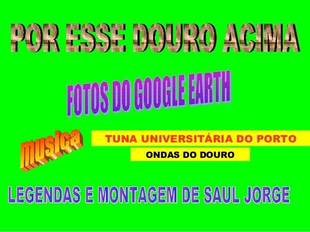 TUNA UNIVERSITÁRIA DO PORTO ONDAS DO DOURO