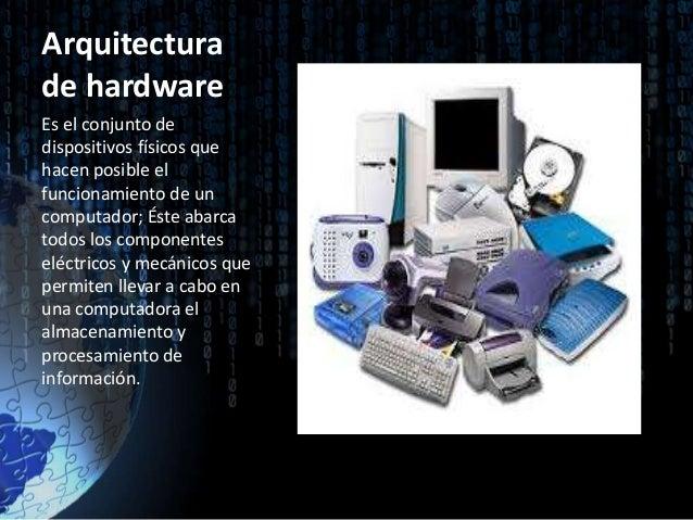arquitectura hardware y software generacion de computadores